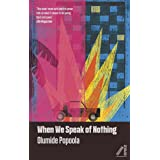 When We Speak of Nothing