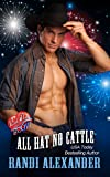 All Hat No Cattle: A Red Hot and BOOM! Story (All Cowboy Series Book 1)