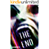 THE END: A zombie horror novella (TALES FROM THE END)