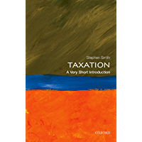 Taxation: A Very Short Introduction (Very Short Introductions Book 428)