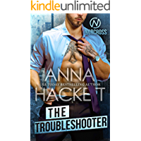 The Troubleshooter: An Enemies-to-Lovers Romance (Norcross)