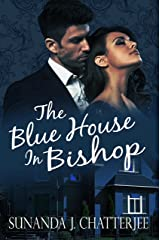The Blue House in Bishop Kindle Edition