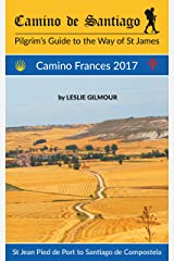 Camino de Santiago: Camino Frances 2017 Kindle Edition