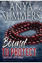 Bound To Protect (Crescent City Kings Book 4) Kindle Edition