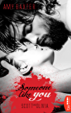 Someone like you - Scott & Olivia (San Francisco Ink 5) (German Edition)