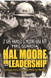 Hal Moore on Leadership: Winning When Outgunned and Outmanned