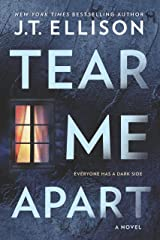 Tear Me Apart: A Novel Kindle Edition