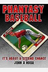 Phantasy Baseball: It's About a Second Chance (Average Joe Series Book 1) Kindle Edition