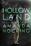 Hollowland (The Hollows Book 1)