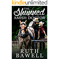 The Shunned Amish Doctor (Amish Romance)