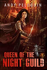 Queen of the Night Guild (Queen of Thieves  Book 3) Kindle Edition