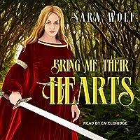 Bring Me Their Hearts: Bring Me Their Hearts Series, Book 1