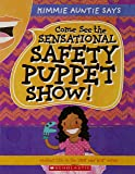 Me And We: Come See The Sensational Safety Puppet Show