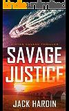 Savage Justice (Ryan Savage Thriller Series Book 2)