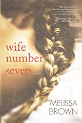 Wife Number Seven (The Compound Series Book 1) Kindle Edition