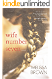 Wife Number Seven (The Compound Series Book 1)