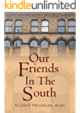 Our Friends in the South