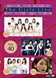 The Girls Live Vol.40 [DVD]