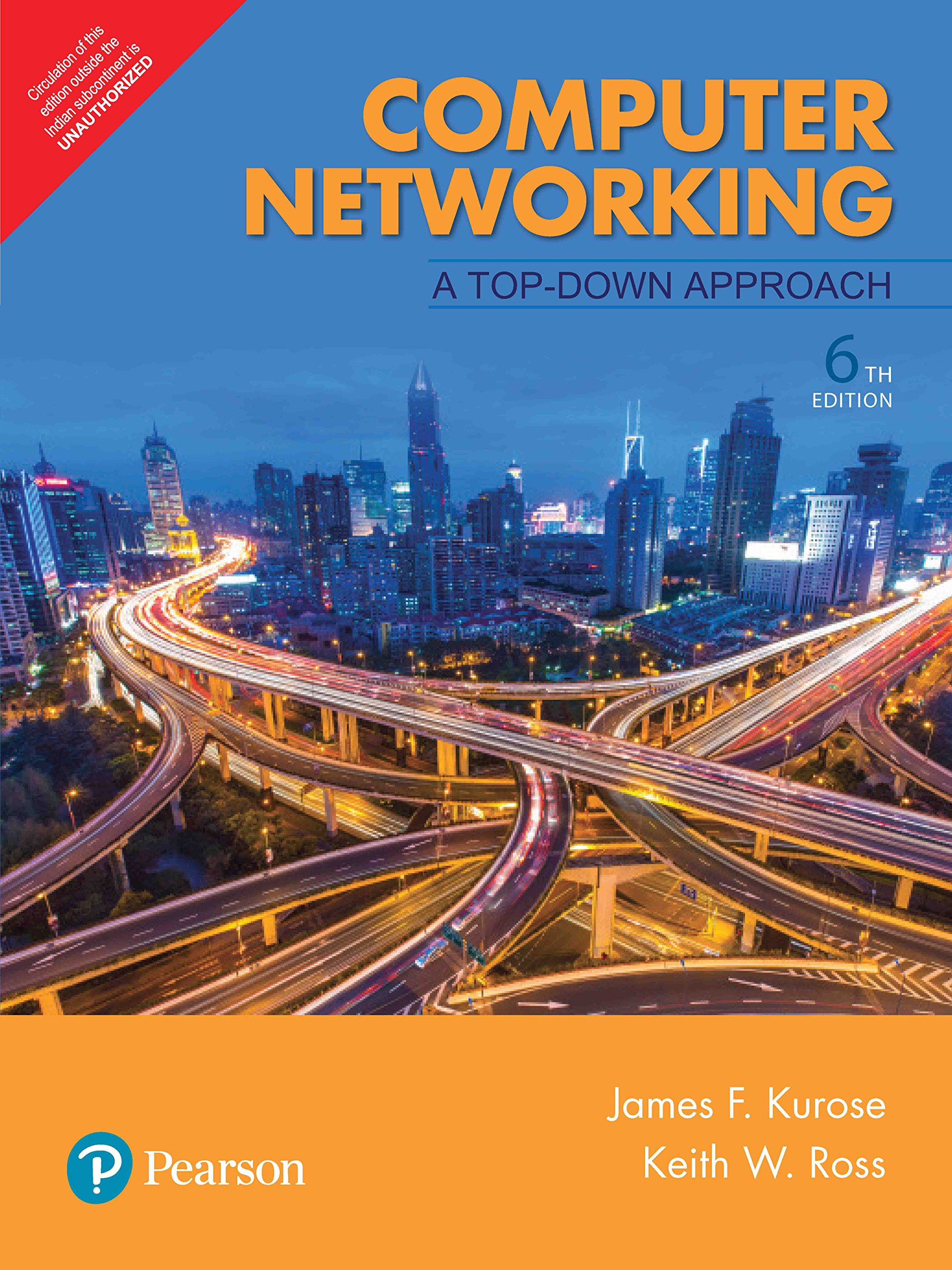 Computer networking: a top-down approach, 6th edn: ross keith w.