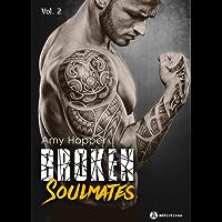 Broken Soulmates - Vol. 2/3 (French Edition)