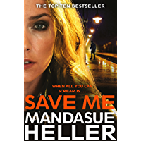 Save Me: A Gritty and Gripping Crime Thriller