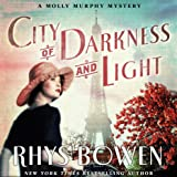 City of Darkness and Light: A Molly Murphy Mystery, Book 13