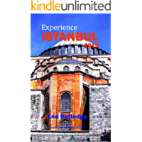 Experience Istanbul 2019 (Experience Guides Book 6)