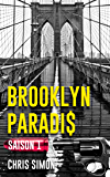 Brooklyn Paradis: Saison 1