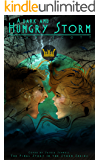 A Dark and Hungry Storm: A Dark Fantasy Novel (The Storm Series Book 3)