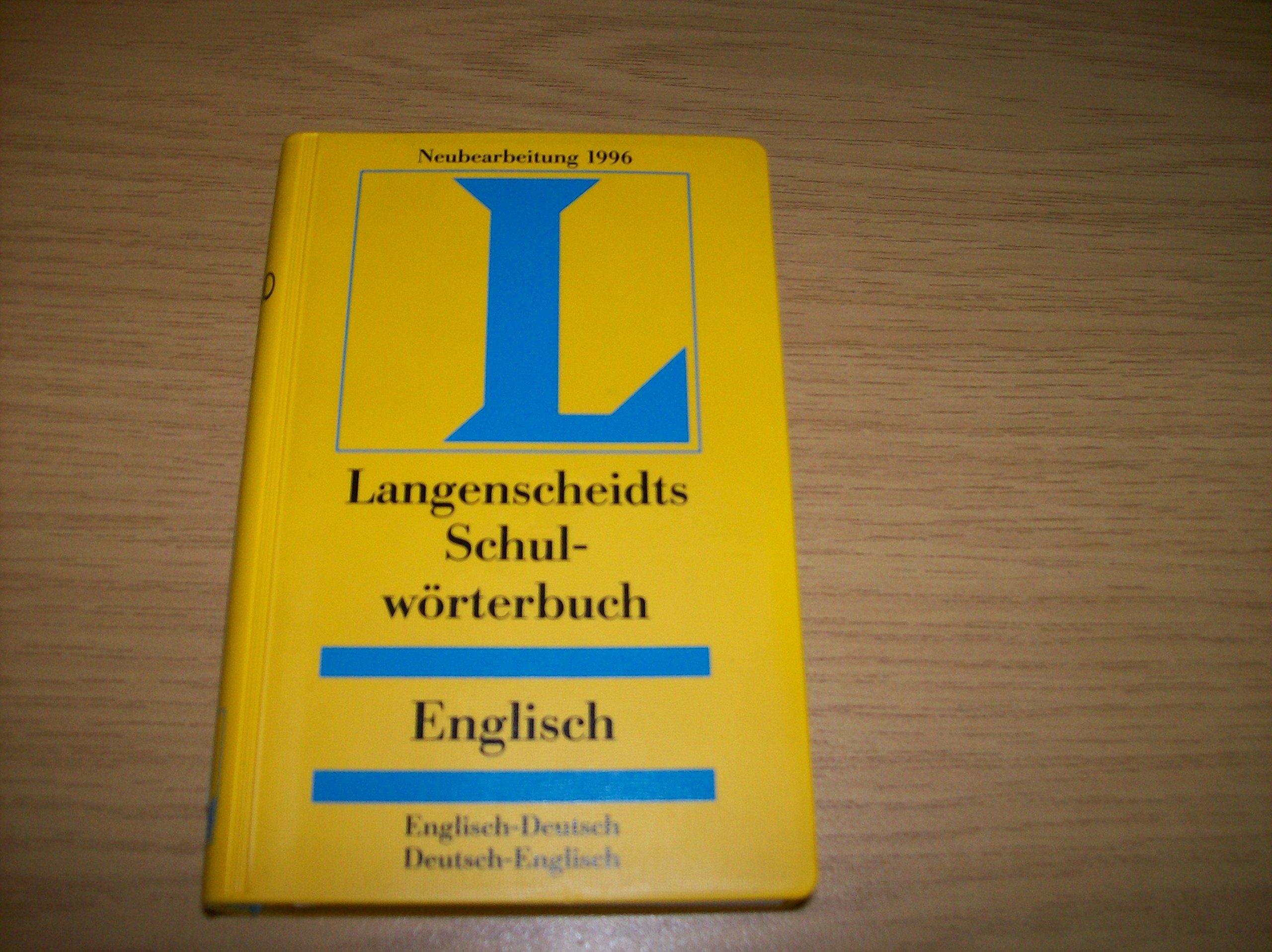 Langenscheidts Schulwörterbuch Englisch. Englisch- Deutsch/Deutsch- Englisch