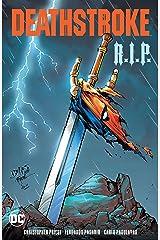 Deathstroke: R.I.P. (Deathstroke (2016-)) Kindle Edition