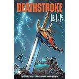 Deathstroke: R.I.P. (Deathstroke (2016-))