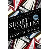 The Best American Short Stories 2021 (The Best American Series ®)