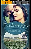 Freedom's Kiss (Carrington Family Book 3)