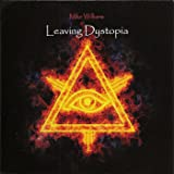 Leaving Dystopia [Explicit]