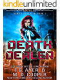 Death Dealer: An Assassin's Tale of Sci-Fi Action and Adventure (Aeon 14: Hand's Assassin)