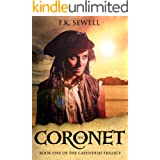 The Coronet (The Cavendish Trilogy Book 1)