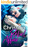 Christina and the Rebel Affair (Scandalous Series Book 6) (English Edition)