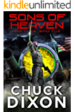 Sons of Heaven (Bad Times Book 5)