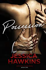 Possession (Explicitly Yours Book 1) Kindle Edition