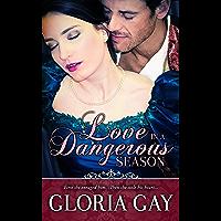 Love In A Dangerous Season: (Regency Romance) (English Edition)