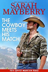 The Cowboy Meets His Match (The 79th Copper Mountain Rodeo Book 1)