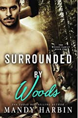 Surrounded By Woods: A Paranormal Shifter Romance (Woods Family Series Book 1) Kindle Edition