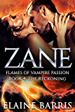 Zane: The Reckoning (Flames of Vampire Passion Book 4)