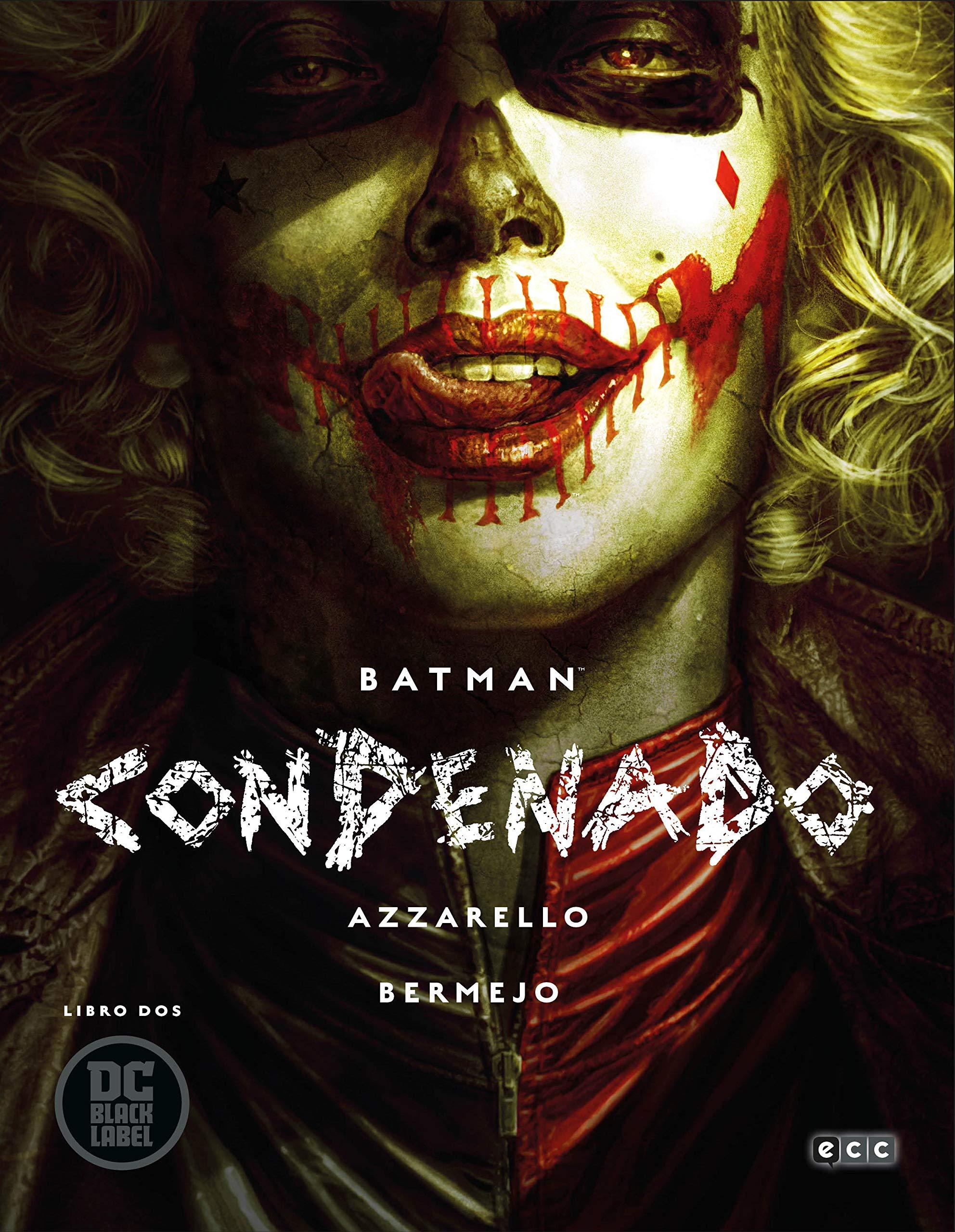 Batman: Condenado (O.C.): Batman: Condenado – Libro dos: 2