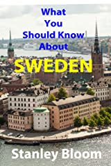 What You Should Know About Sweden Kindle Edition