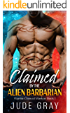 Claimed by the Alien Barbarian: A Sci Fi Alien Romance (Warrior Clans of Maekon Book 1)