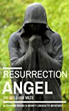Resurrection Angel (A Denton Ward and Monty Crocetti Mystery Book 1)