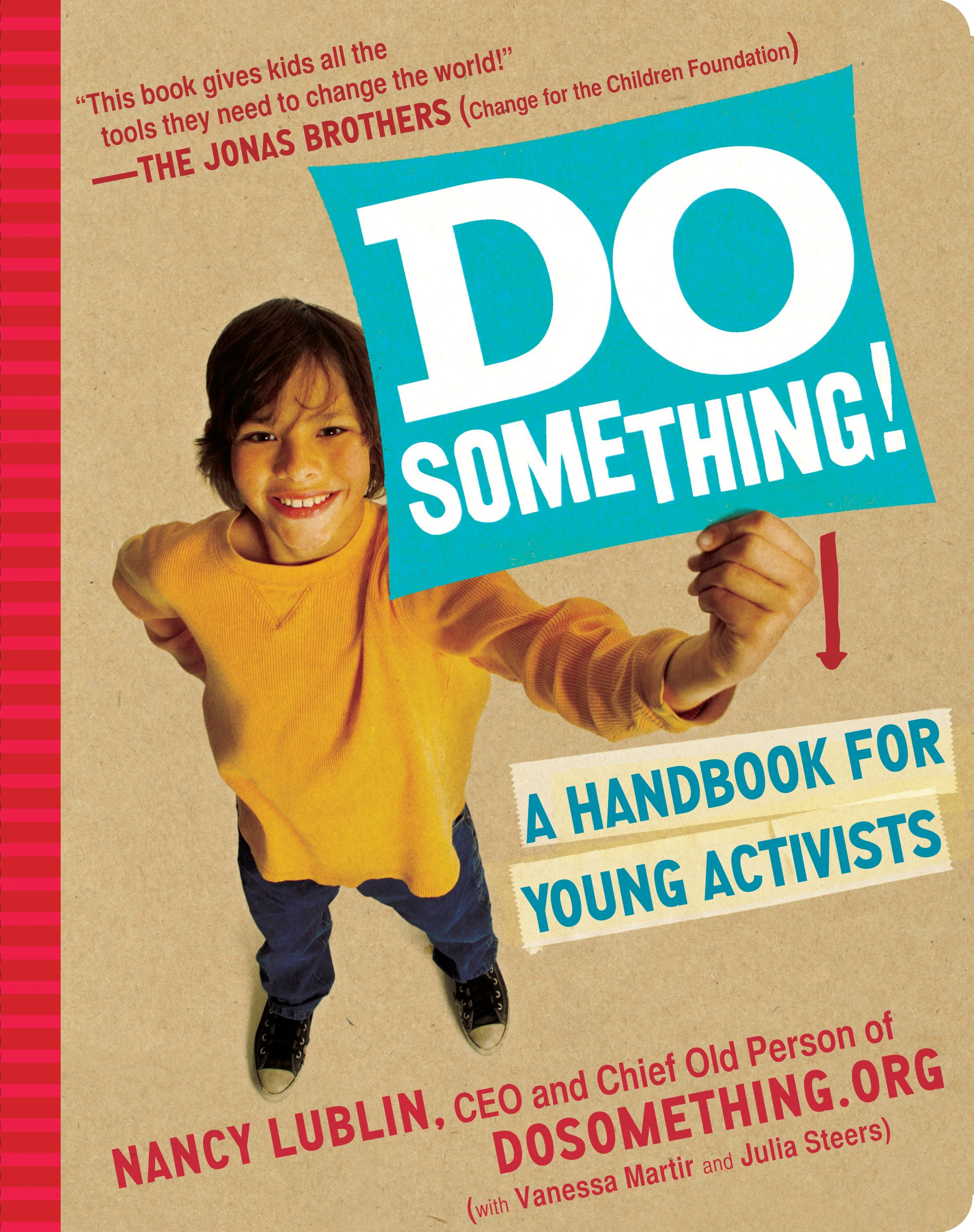 Do Something!: A Handbook for Young Activists: Martir, Vanessa, Lublin, Nancy, Steers, Julia: 9780761157472: Amazon.com: Books