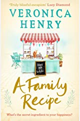 A Family Recipe: A deliciously feel-good story of family and friendship, from the Sunday Times bestselling author Kindle Edition